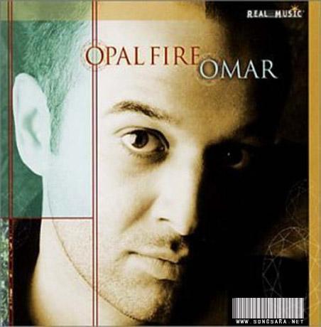 http://dl.songsara.net/92/Farvardin/Album/Omar_Opal%20Fire%20(2002)%20(128)%20SONGSARA.NET/Omar%20Opal%20Fire%20(2002).jpg