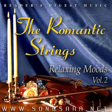 http://dl.songsara.net/92/Ordibehesht/Album/The%20Romantic%20Strings%20Relaxing%20Moods%20Vol.2%20(2007)%20128%20SONGSARA.NET/Front.jpg