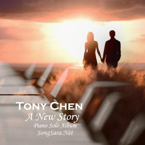 http://dl.songsara.net/hamid/94/Farvardin/Tony%20Chen%20-%20A%20New%20Story%20-%20Piano%20Solo%20Album%20%282015%29%20128K%20SONGSARA.NET/Tony%20Chen%20-%20A%20New%20Story%20-%20Piano%20Solo%20Album%202015.jpg