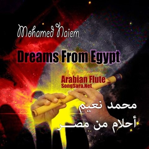 http://dl.songsara.net/hamid/94/Tir/Mohamed%20Naiem%20-%20Dreams%20from%20Egypt%20%282013%29%20128K%20SONGSARA.NET/Mohamed%20Naiem%20-%20Dreams%20from%20Egypt%202013.jpg