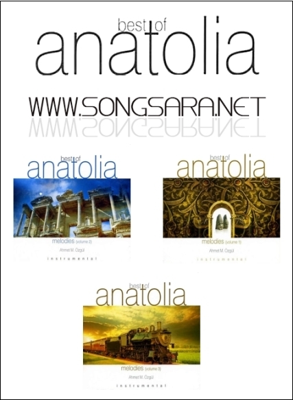 http://dl.songsara.net/hamid/Album/Ahmet%20%20M.Ozgul_Best%20Of%20Anatolia%20Melodies%20(Vol.3)SONGSARA.NET/Main%20Cover.jpg