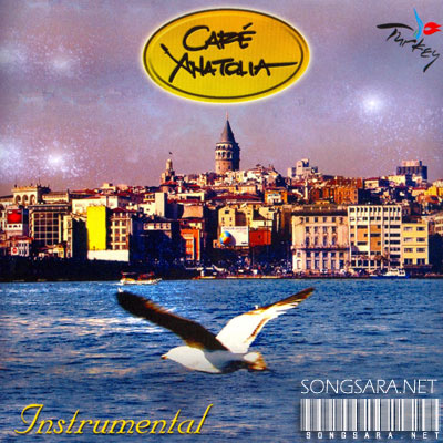 http://dl.songsara.net/instrumental/Album%20II/Cafe%20Anatolia_Instrumantal/Cover.jpg