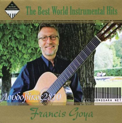 http://dl.songsara.net/instrumental/Album%20III/Francis%20Goya_Best%20Of%20Francis%20Goya/Francis%20Goya%20-%20Best%20Of%20Francis%20Goya.jpg