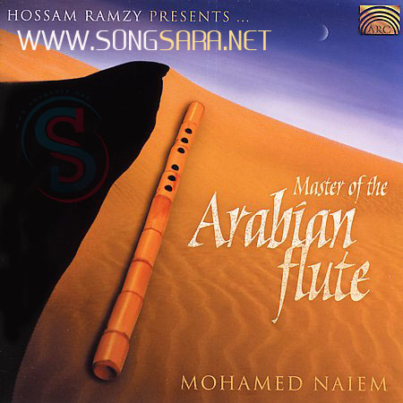 http://dl.songsara.net/instrumental/Album/Mohamed%20Naiem_Master%20Of%20The%20Arabian%20Flute%20(2004)%20SONGSARA.NET/Mohamed%20Naiem.jpg