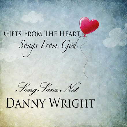 https://dl.songsara.net/92/Aban/Albums/Danny%20Wright%20-%20Gifts%20from%20the%20Heart,%20Songs%20from%20God%20(2013)%20SONGSARA.NET/Danny%20Wright%20-%20Gifts%20from%20the%20Heart,%20Songs%20from%20God%20(2013).jpg