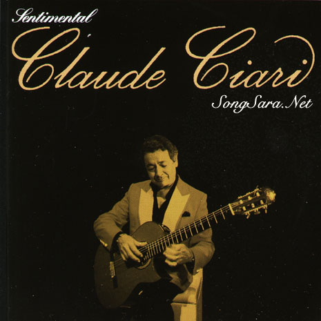 https://dl.songsara.net/92/Azar/Albums/Claude%20Ciari%20-%20Sentimental%20%282003%29%20SONGSARA.NET/Art/Cover.jpg