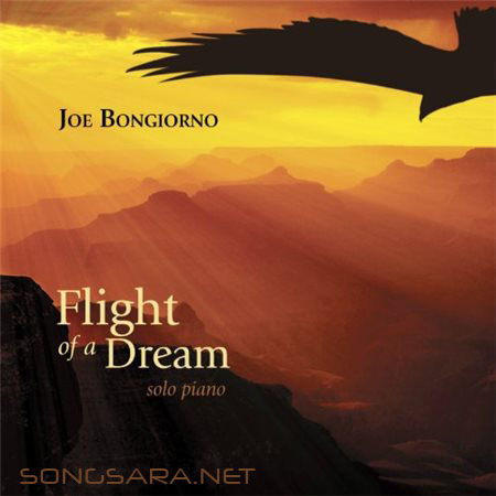 https://dl.songsara.net/92/Bahman/Albums/Joe%20Bongiorno%20-%20Flight%20of%20a%20Dream%20-%20Solo%20Piano%20%282013%29%20SONGSARA.NET/Joe%20Bongiorno%20-%20Flight%20of%20a%20Dream%20-%20Solo%20Piano%20%282013%29.jpg