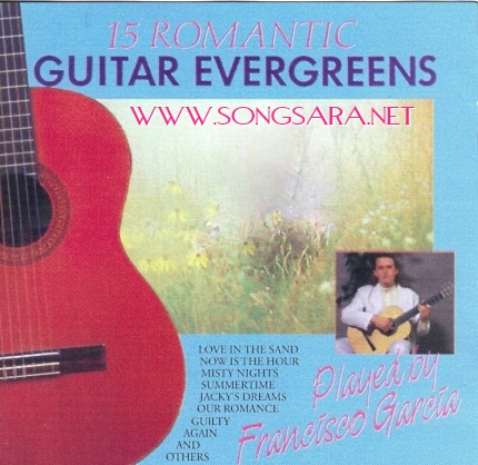 https://dl.songsara.net/hamid/92/Farvardin/Francisco%20Garcia_Romantic%20Guitar%20Evergreens%20(1993)%20SONGSARA.NET/Francisco%20Garcia%20-%20Romantic%20Guitar%20Evergreens%20(1993)%20Front.jpg