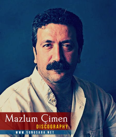 https://dl.songsara.net/hamid/92/Pictures/Mazlum%20Cimen%20Discography.jpg
