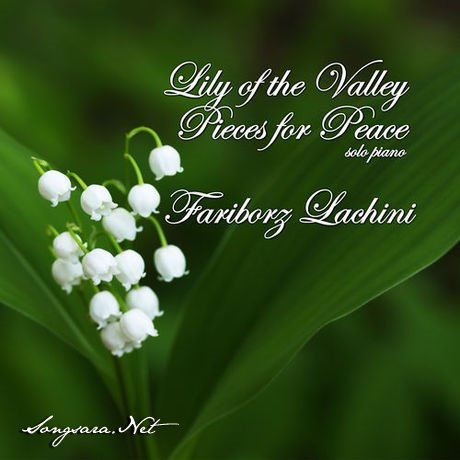 https://dl.songsara.net/hamid/93/Aban/Fariborz%20Lachini%20%20-%20Lily%20of%20the%20Valley%20-%20Pieces%20for%20Peace%20%282014%29%20112K%20SONGSARA.NET/Fariborz%20Lachini%20%20-%20Lily%20of%20the%20Valley%20-%20Pieces%20for%20Peace%202014.jpg
