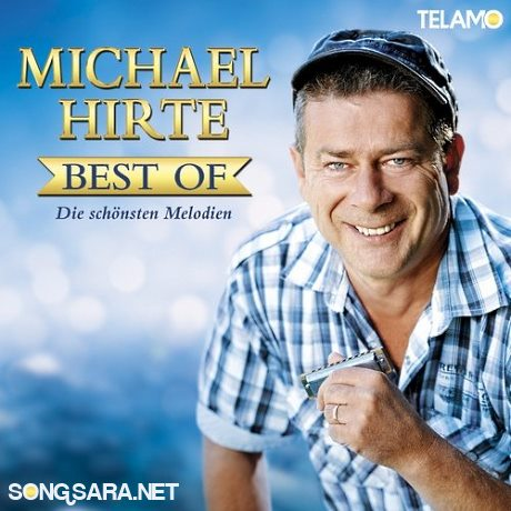 https://dl.songsara.net/hamid/93/Dey/Michael%20Hirte%20-%20Best%20of%20%282014%29%20SONGSARA.NET/Michael%20Hirte%20-%20Best%20of%20%28Die%20Sch%F6nsten%20Melodien%29%20%282014%29.jpg