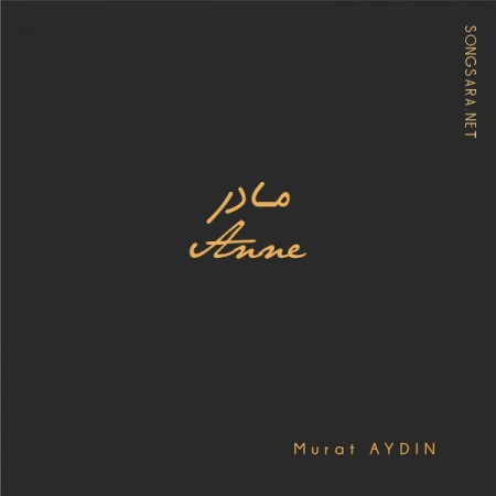 https://dl.songsara.net/hamid/93/Single/Covers%20Pic/Murat%20Aydin%20-%20Anne%202014.jpg