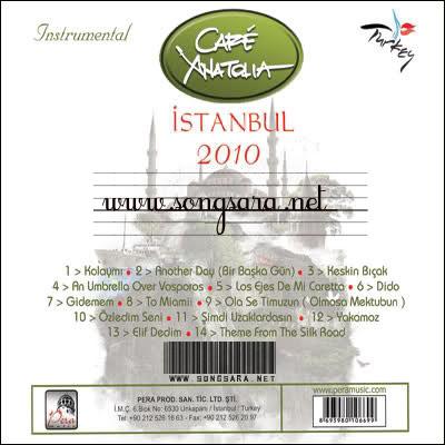 https://dl.songsara.net/instrumental/Album%20III/Cafe%20Anatolia_Istanbul%20(2010)/Back.jpg