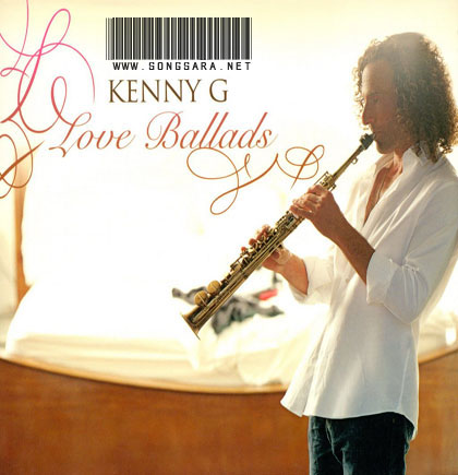 https://dl.songsara.net/instrumental/Album%20III/Kenny%20G_Love%20Ballads%20(2008)/Kenny%20G%20-%20Love%20Ballads%20-%20Front.jpg