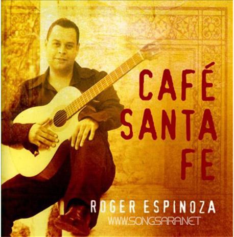https://dl.songsara.net/instrumental/Bahman91/Roger%20Espinoza_Cafe%20Santa%20Fe%20(2012)%20SONGSARA.NET/Cafe%20Santa%20Fe%202012.jpg